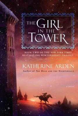 The Girl in the Tower - Arden, Katherine
