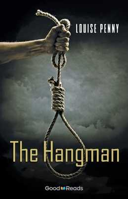 The Hangman - Penny, Louise