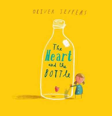 The Heart and the Bottle - Jeffers, Oliver