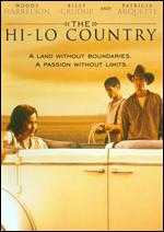 The Hi-Lo Country - Stephen Frears