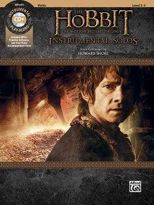 The Hobbit -- The Motion Picture Trilogy Instrumental Solos for Strings: Violin, Book & CD - Shore, Howard (Composer), and Galliford, Bill (Composer)