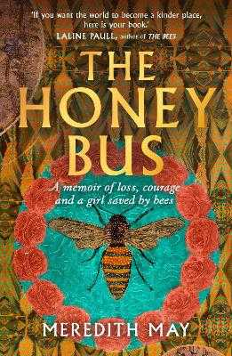 The Honey Bus - May, Meredith