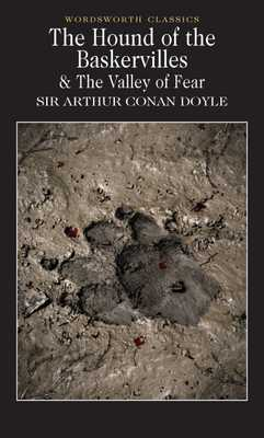 The Hound of the Baskervilles & The Valley of Fear - Doyle, Arthur Conan, Sir, and Davies, David Stuart (Introduction by), and Carabine, Keith, Dr. (Series edited by)