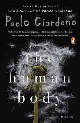 The Human Body - Giordano, Paolo, and Appel, Anne Milano (Translated by)