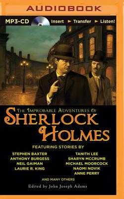 The Improbable Adventures of Sherlock Holmes - Adams, John Joseph (Editor)