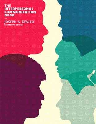 The Interpersonal Communication Book - DeVito, Joseph A.