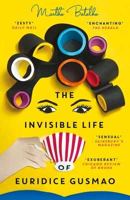 The Invisible Life of Euridice Gusmao - Batalha, Martha, and Becker, Eric B. (Translated by)