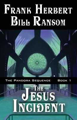 The Jesus Incident - Herbert, Frank, and Ransom, Bill