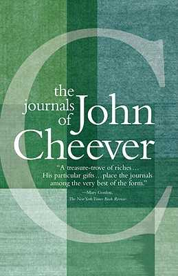 The Journals of John Cheever - Cheever, John, and Gottlieb, Robert (Editor)