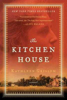 The Kitchen House - Grissom, Kathleen