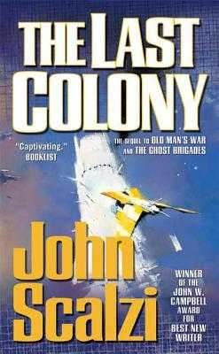 The Last Colony - Scalzi, John