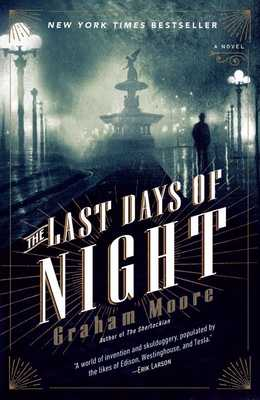 The Last Days of Night - Moore, Graham