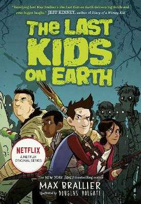 The Last Kids on Earth - Brallier, Max