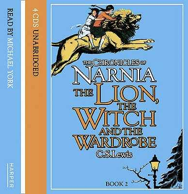 The Lion, the Witch and the Wardrobe - Lewis, C. S., and York, Michael (Read by)