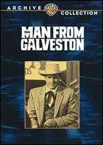 The Man from Galveston - William Conrad