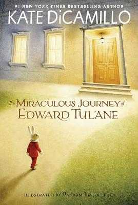 The Miraculous Journey of Edward Tulane - DiCamillo, Kate