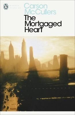The Mortgaged Heart - McCullers, Carson