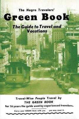 The Negro Travelers' Green Book: 1954 Facsimile Edition - Green, Victor H