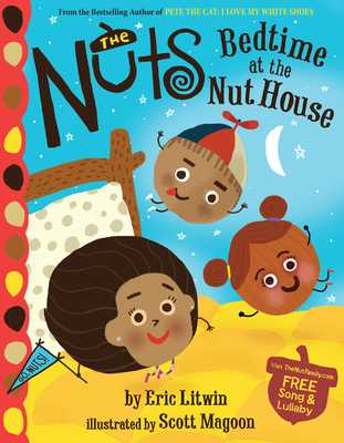 The Nuts: Bedtime at the Nut House - Litwin, Eric