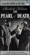 The Pearl of Death - Roy William Neill