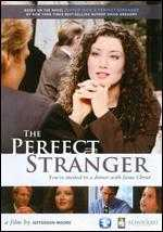 The Perfect Stranger - Jefferson Moore; Shane Sooter