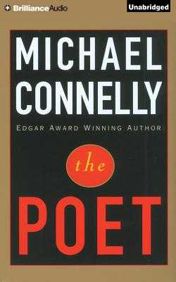 The Poet - Connelly, Michael, and Schirner, Buck (Read by)