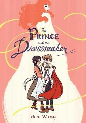 The Prince and the Dressmaker - Wang, Jen