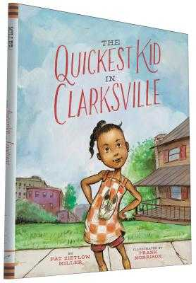 The Quickest Kid in Clarksville - Zietlow Miller, Pat