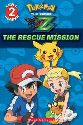 The Rescue Mission (Pokémon Leveled Reader) - Barbo, Maria S