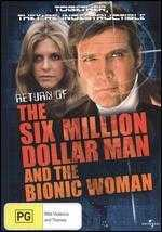 The Return of the Six Million Dollar Man and the Bionic Woman - Raymond Austin