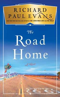 The Road Home - Evans, Richard Paul