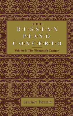 The Russian Piano Concerto, Volume 1: The Nineteenth Century - Norris, Jeremy