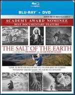 The Salt of the Earth [2 Discs] [Blu-ray/DVD] - Juliano Ribeiro Salgado; Wim Wenders