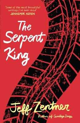 The Serpent King - Zentner, Jeff
