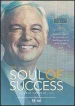 The Soul of Success: The Jack Canfield Story - Nick Nanton