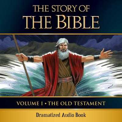 The Story of the Bible Audio Drama: Volume I - The Old Testament - Gallagher, Kevin, Mr. (Performed by)