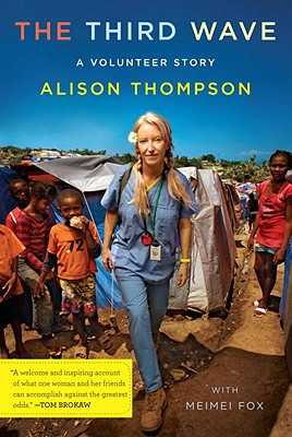 The Third Wave: A Volunteer Story - Thompson, Alison