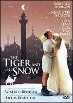 The Tiger and the Snow - Roberto Benigni