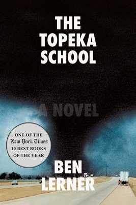 The Topeka School - Lerner, Ben
