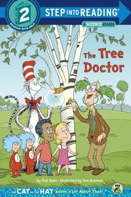The Tree Doctor (Dr. Seuss/Cat in the Hat) - Rabe, Tish
