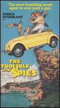The Trouble with Spies - Burt Kennedy