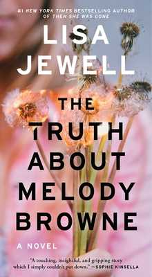 The Truth about Melody Browne - Jewell, Lisa