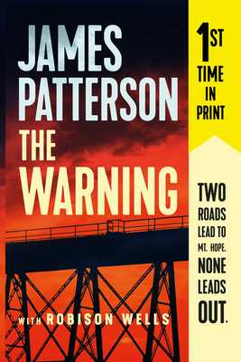 The Warning - Patterson, James, and Wells, Robison