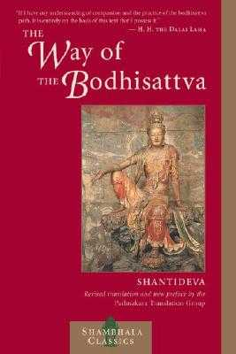 The Way of the Bodhisattva: A Translation of the Bodhicharyavatara - Shantideva