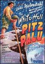 The White Hell of Pitz Palu - Arnold Fanck; G.W. Pabst