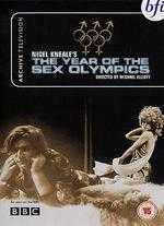 The Year of the Sex Olympics - Michael Elliott