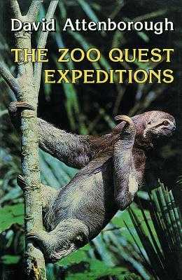 The Zoo Quest Expeditions - Attenborough, David, Sir
