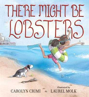 There Might Be Lobsters - Crimi, Carolyn