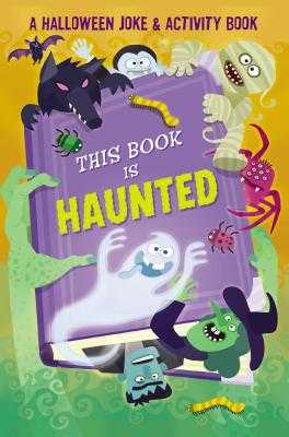 This Book is Haunted!: A Halloween Joke & Activity Book - Fischer, Maggie