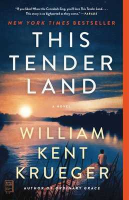 This Tender Land - Krueger, William Kent